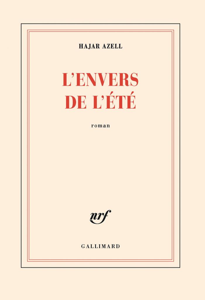 Roman l'Envers de l'été, d'Hajar Azell, éditions Gallimard, 16 €